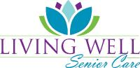 Living Well Senior Care, LLC