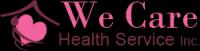 We Care Health Service Inc.