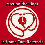 Around The Clock In-Home Care Referrals